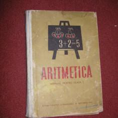 Aritmetica manual pentru clasa a I-a - 1964 - Carte de colectie