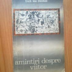 D6b Amintiri despre viitor - Erich von Daniken
