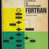 Scheme logice si programare FORTRAN de Grigor Moldovan - Carte Limbaje de programare