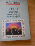 MALTHUS--ESEU ASUPRA PRINCIPIULUI POPULATIEI