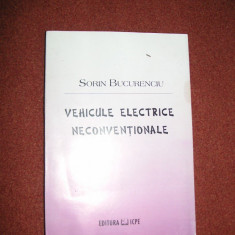 Vehicule electrice neconventionale - Sorin Bucurenciu