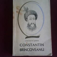 Constantin Serban Constantin Brancoveanu, ed. princeps - Istorie