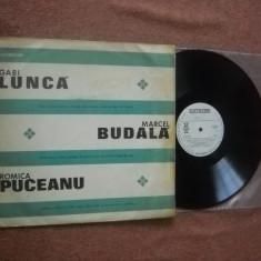 GABI LUNCA, ROMICA PUCEANU SI MARCEL BUDALA(vinil Muzica Lautareasca electrecord; EPE 0615)