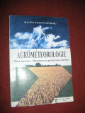 Cumpara ieftin Agrometeorologie-Baze teoretice.Masurarea si prelucrarea datelor-I.F.Sandoiu