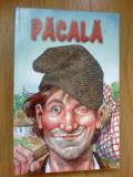 N5 Pacala  (Nazdravaniile lui Pacala)