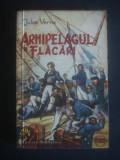 JULES VERNE - ARHIPELAGUL IN FLACARI {1957} Colectia CUTEZATORII, Jules Verne