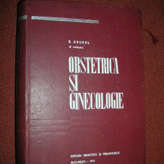 E.Aburel - Obstetrica si Ginecologie - Carte Obstretica Ginecologie