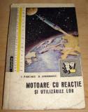 Motoare cu reactie si utilizarile lor - I. Pascaru / D. Andreescu