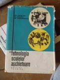 TEHNOLOGIA SCULELOR ASCHIETOARE
