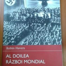 ROBIN HAVERS - AL DOILEA RAZBOI MONDIAL- EUROPA 1939-1943 - Istorie
