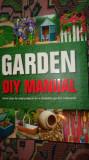 Garden diy manual (manual gradinarit) / carte in lb.engleza/ilustratii/286pag