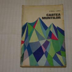 Cartea muntilor - Virgil Ludu - 1967 - Carte de calatorie