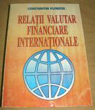 Relatii Valutar Financiare Internationale - Constantin Floricel