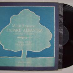 Disc vinil M. EMINESCU - Floare albastra (Valeria Seciu, I. Caramitru) EXE 02477 - Muzica soundtrack electrecord