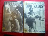 H.Sienkievicz - Quo Vadis -vol.I si II Ed. 1939 Ed.Cugetarea,trad. Al.Iacobescu