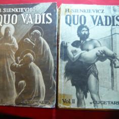H.Sienkievicz - Quo Vadis -vol.I si II Ed. 1939 Ed.Cugetarea, trad. Al.Iacobescu - Roman istoric