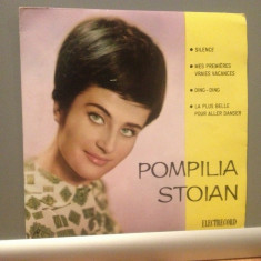 POMPILIA STOIAN - IN FRANCEZA (EDC 710/ELECTRECORD) -VINIL /IMPECABIL/ SINGLE 7