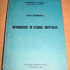 Introducere in studiul Dreptului - Dan Ciobanu - Carte Teoria dreptului