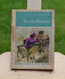 Carte - Vasile Alecsandri - Vasile Porojan (Editura Tineretului, anul 1968) #224, Alta editura