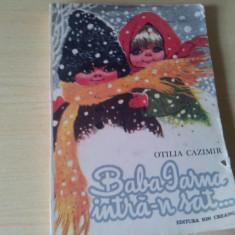 BABA IARNA INTRA-N SAT OTILIA CAZIMIR - Carte Basme