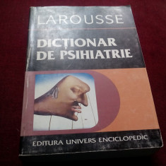 LAROUSSE - DICTIONAR DE PSIHIATRIE - Carte Psihiatrie