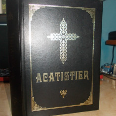 ACATISTIER * PARINTELE GALACTION - EDITURA BISERICA ORTODOXA ALEXANDRIA ~ 2001