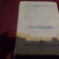 FRIEDRICH ENGELS - ANTI-DUHRING 1952 - Carte Epoca de aur