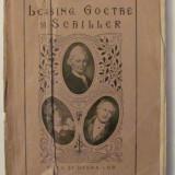 "GE - I. AUGENSTREICH ""Lessing, Goethe si Schiller / Viata si Opera Lor"" - Carte veche"