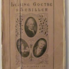 "GE - I. AUGENSTREICH ""Lessing, Goethe si Schiller / Viata si Opera Lor"""