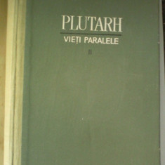 PLUTARH - VIETI PARALELE VOL II, 1963 - Istorie