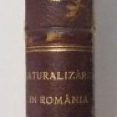 NATURALIZAREA IN ROMANIA DUPA CONSTITUTIUNE SI NOUA LEGE A NATIONALITATII de DIMITRIE G. MAXIM 1925