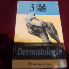 ALEXANDRU DIMITRESCU - DERMATOLOGIE - Carte Dermatologie si venerologie