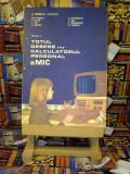 """A. Petrescu - Totul despre calculatorul personal a mic vol. I """"A4043"""""""