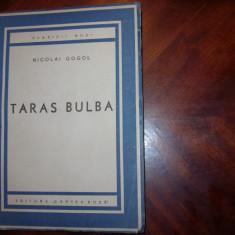NICOLAI GOGOL - TARAS BULBA (editia 1946, Ed. Cartea Rusa, rara, ilustrata)* - Carte veche