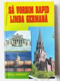 """""""SA VORBIM RAPID LIMBA GERMANA"""", Anjelika Stein / G. Popesku. Absolut noua"""