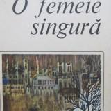 O femeie singura - Regine Andry - Roman