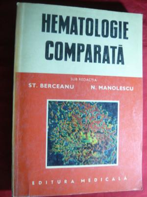 St.Berceanu si M.Manolescu - Hematologie Comparata - Ed.Medicala 1985 foto