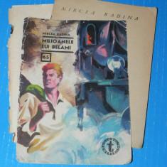 Milioanele lui Belami - Mircea Radina - clubul temerarilor nr 65 (06063 - Carte de aventura