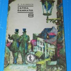 Catina damnatul - G. Calinescu - clubul temerarilor nr 46 (06061 - Carte de aventura