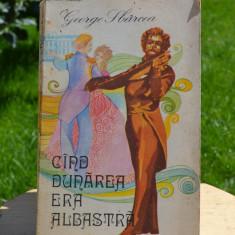Carte - Cand Dunarea era albastra - George Sbarcea (Editura muzicala, 1977) #227 - Carte Cultura generala Altele