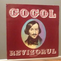 GOGOL - REVIZORUL -TEATRU RADIOFONIC (EXE 0216/ELECTRECORD) - VINIL/IMPECABIL - Muzica soundtrack