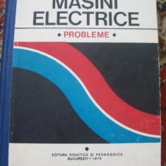MASINI ELECTRICE PROBLEME C.BALA L.TOGUI M.COVRIG - Carti Electrotehnica