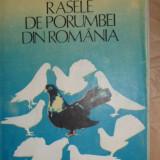 Rasele de porumbei din Romania an 1985/243pag/12planse- Feliciu Bonifaciu