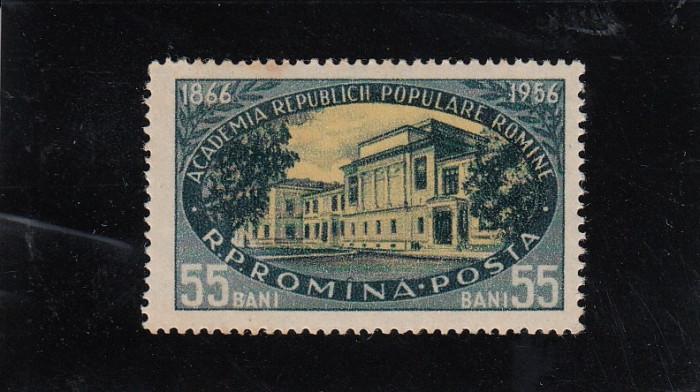 ROMANIA 1956  LP 410 - 90 ANI DE LA INFIINTAREA ACADEMIEI ROMANE  MNH