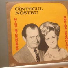 N.STOENESCU & D.DRAGHICI -CANTECUL NOSTRU(EDE 02141/ELECTRECORD)-VINIL/IMPECABIL - Muzica Populara