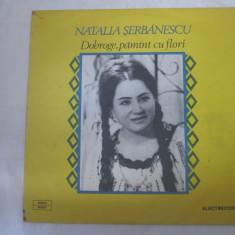 Natalia Șerbănescu – Dobroge, Pămînt Cu Flori _ vinyl, LP, Romania - Muzica Populara electrecord, VINIL