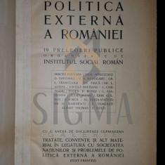POLITICA EXTERNA A ROMANIEI, 1925 - DIMITRIE GUSTI - PREFATA - Carte de colectie