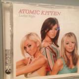 ATOMIC KITTEN - LADIES NIGHT (2003/VIRGIN/HOLLAND) - CD APROAPE NOU/ORIGINAL