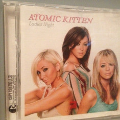 ATOMIC KITTEN - LADIES NIGHT (2003/VIRGIN/HOLLAND) - CD APROAPE NOU/ORIGINAL - Muzica Pop emi records