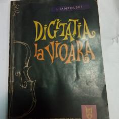 DIGITATIA LA VIOARA - I. IAMPOLSKI - Carte Arta muzicala